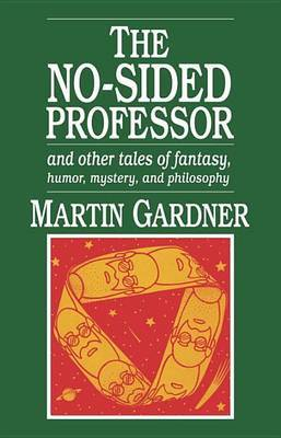 The No-Sided Professor by Martin Gardner