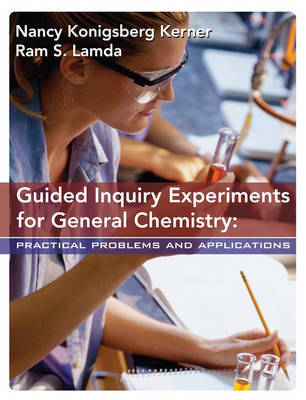 Guided Inquiry Experiments for General Chemistry by Nancy Kerner image