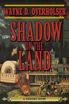 Shadow on the Land by Wayne D Overholser image