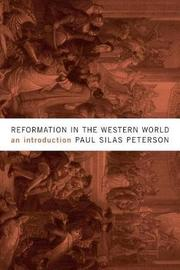 Reformation in the Western World by Paul Silas Peterson image