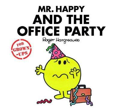 Mr Happy and the Office Party by Roger Hargreaves image