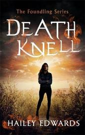 Death Knell by Hailey Edwards image