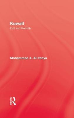 Kuwait - Fall & Rebirth by Al-Yahya