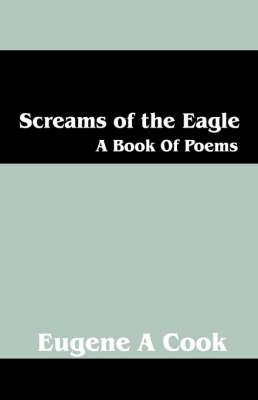 Screams of the Eagle by Eugene, A Cook image