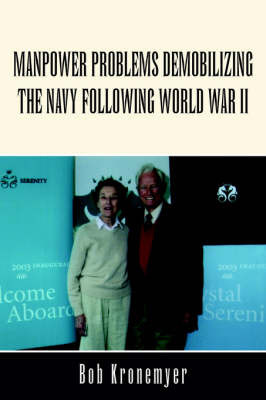 Manpower Problems Demobilizing the Navy Following World War II by Bob Kronemyer image