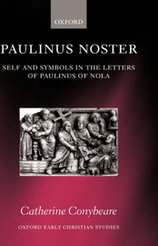 Paulinus Noster by Catherine Conybeare