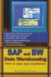 SAP and Bw Data Warehousing by Arshad Khan image