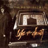 Life After Death [Explicit Lyrics] by The Notorious B.I.G.
