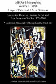 University Theses in Russian, Soviet and East European Studies, 1907-2006 image