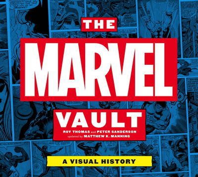 Marvel Vault by Peter Sanderson