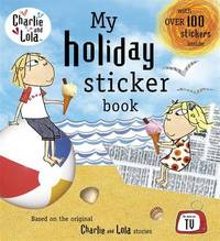 Charlie and Lola: My Holiday Sticker Book image