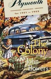 The Colony by John Bowers (Cornell University, New York)