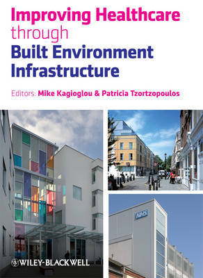 Improving Healthcare Through Built Environment Infrastructure image