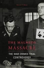 The Malmedy Massacre by Steven P. Remy image