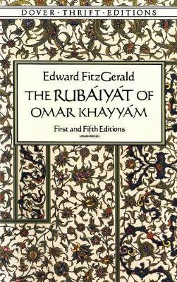 The Rubaiyat of Omar Khayyam by Edward Fitzgerald