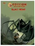 5th Edition Adventure: A2- Slag Heap