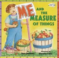Me & The Measure Of Things by Joan Sweeney
