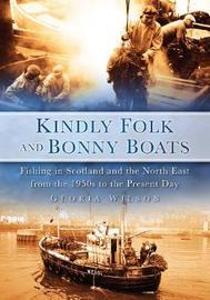 Kindly Folk and Bonny Boats by Gloria Wilson