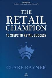 The Retail Champion by Clare Rayner