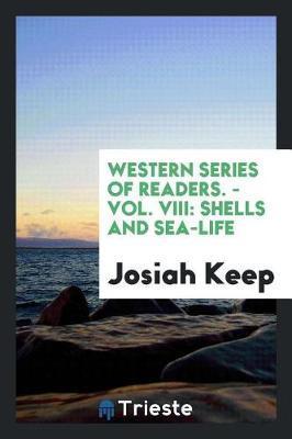 Western Series of Readers. - Vol. VIII by Josiah Keep image