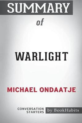 Summary of Warlight by Michael Ondaatje by Bookhabits image
