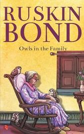 OWLS IN THE FAMILY by Ruskin Bond image