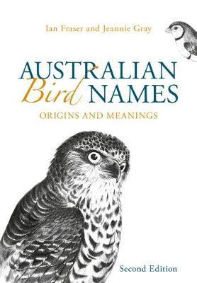 Australian Bird Names by Ian Fraser