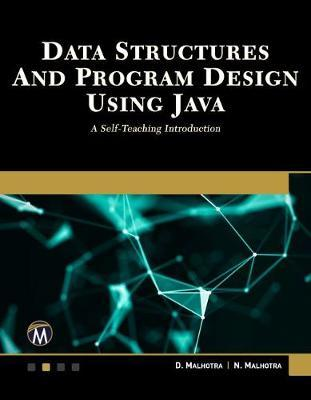 Data Structures and Program Design Using Java by D. Malhotra