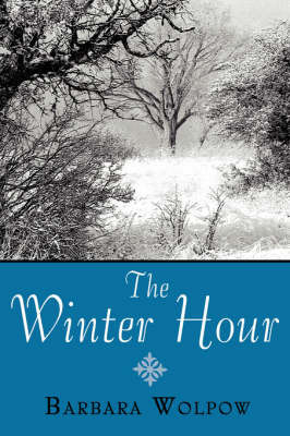 The Winter Hour by Barbara Wolpow image