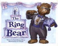 The Ring Bear: A Rascally Wedding Adventure by David Michael Slater image