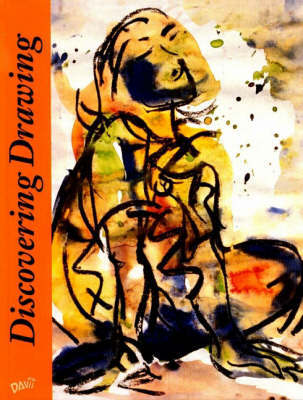 Discovering Drawing by Ted Rose