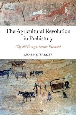The Agricultural Revolution in Prehistory by Graeme Barker image