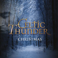 Christmas by Celtic Thunder
