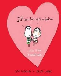 If Our Love Were a Book... by Lisa Swerling