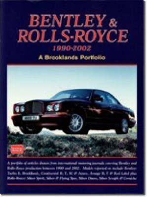 Bentley and Rolls Royce 1990-2002