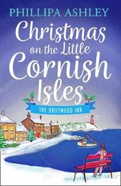Christmas on the Little Cornish Isles: The Driftwood Inn by Phillipa Ashley image