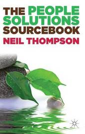 The People Solutions Sourcebook by Neil Thompson