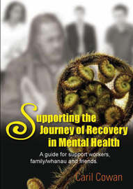 Supporting the Journey of Recovery in Mental Health by Caril Cowan image