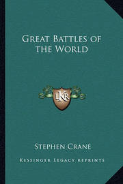 Great Battles of the World by Stephen Crane