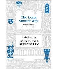 The Long Shorter Way by Adin Steinsaltz