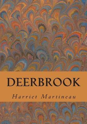 Deerbrook by Harriet Martineau