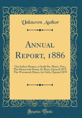 Annual Report, 1886 by Unknown Author image