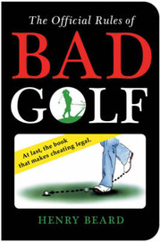 The Official Rules of Bad Golf by Henry Beard image