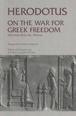 On the War for Greek Freedom by . Herodotus