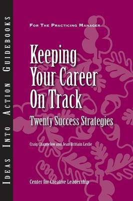 Keeping Your Career on Track by Craig Chappelow