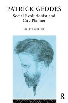 Patrick Geddes by Helen Meller