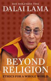 Beyond Religion by Dalai Lama