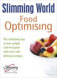 "Slimming World Food Optimising by ""Slimming World"""