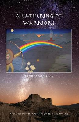 A Gathering of Warriors by George Vigileos
