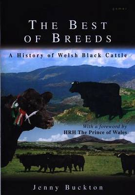 Best of Breeds, The - A History of Welsh Black Cattle by Jenny Buckton